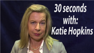 Video: 30 Seconds With Katie Hopkins