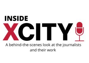 Inside XCity Podcast: Episode 3